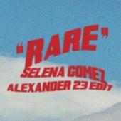 Rare (Alexander 23 Edit) di Selena Gomez