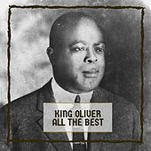 All The Best by King Oliver
