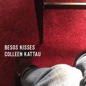 Besos Kisses de Colleen Kattau