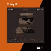 Ibiza Future House de Toney D