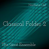 Classical Folder 2 by The Gerst Ensemble