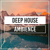 Deep House Ambience de Deep House