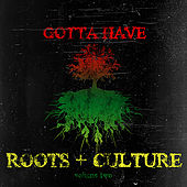 Gotta Have Roots & Culture, Vol. 2 de Various Artists