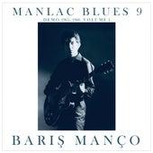 Manlac Blues 9, Volume 1 (Demo 1965 - 1966) de Barış Manço