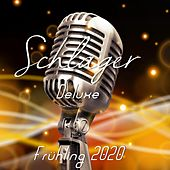 Schlager Deluxe (Frühling 2020) by Various Artists