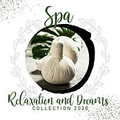 Spa, Relaxation and Dreams Collection 2020 by Relaxation and Dreams Spa