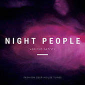Night People (Fashion Deep-House Tunes) de Various Artists