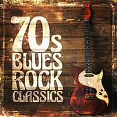 70's Blues Rock Classics by Various Artists