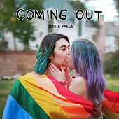 Coming Out by Jessie Paege