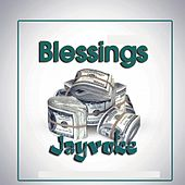Blessings by Jayvoke