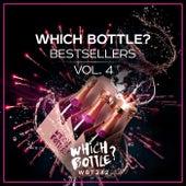 Which Bottle?: BESTSELLERS Vol. 4 von Various Artists