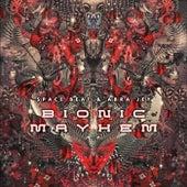 Bionic Mayhem by Spacebeat