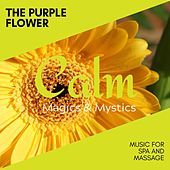The Purple Flower - Music for Spa and Massage de Various Artists