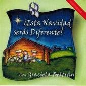 Estas Navidades Seras Diferente de Graciela Beltrán