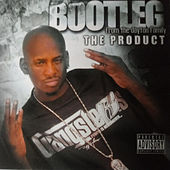 The Product von Bootleg