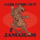 Cats Come Out (Live) de Jamaram