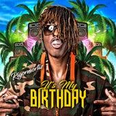 It's My Birthday de Rigormortiz