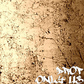 Only Us de drop