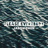 Please Everybody (Remix) de Jason Chen
