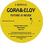 The Future Is Never EP de Gora