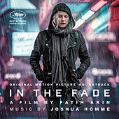 In The Fade (Original Soundtrack Album) by Joshua Homme, Michael Shuman, And Troy Van Leeuwen