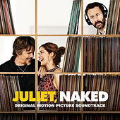 Juliet Naked (Original Soundtrack Album) de Various Artists