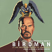 Birdman (Original Motion Picture Soundtrack) de Antonio Sanchez