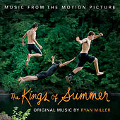 The Kings of Summer by Ryan Miller