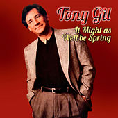It Might as Well Be Spring von Tony Gil