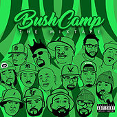 DJ Sammy B Presents BushCamp - The Mixtape by Various Artists