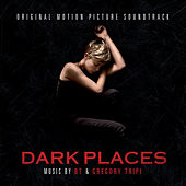 Dark Places (Original Soundtrack Album) de Greg Tripi