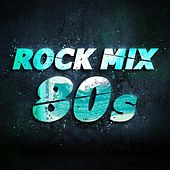 Rock Mix 80s de Various Artists