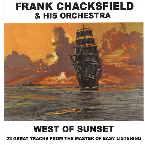 West Of Sunset by Frank Chacksfield