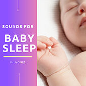 Sounds for Baby Sleep by The Little Ones