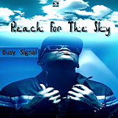 Reach for the Sky de Busy Signal