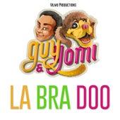 La Bra Doo by Guy