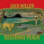 Rastaman Psalm by Jack Miller