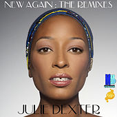 New Again: The Remixes de Julie Dexter