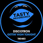 Gettin' High Tonight fra Discotron