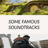 Some Famous Soundtracks by Various Artists