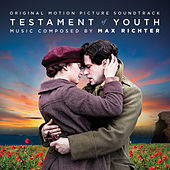 Testament Of Youth (Original Soundtrack Album) by Max Richter