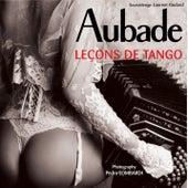 Aubade: Leçons de Tango by Various Artists
