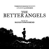 The Better Angels (Original Soundtrack) by Hanan Townshend