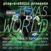 Texas 2 Da World Vol. 1 von Play-N-Skillz