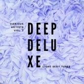 Deep Deluxe (Light Sexy Tunes), Vol. 2 de Various Artists