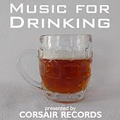 Music for Drinking by Various Artists