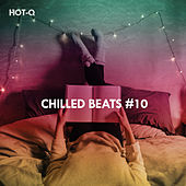 Chilled Beats, Vol. 10 by Hot Q