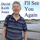 I'll See You Again de David Keith Jones