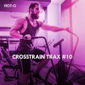 Crosstrain Trax, Vol. 10 by Hot Q