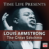 Time Life Presents: Louis Armstrong - The Great Satchmo by Louis Armstrong